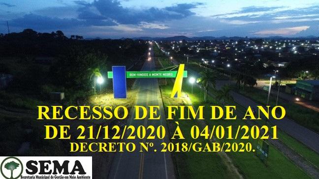 RECESSO DE FIM DE ANO.